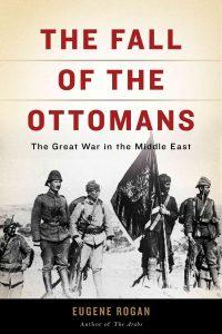 صورة للغلاف الانقليزي لكتاب سقوط العثمانيين ليوجين روغان