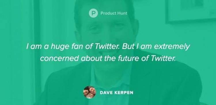 «أنا أحد أشد المعجبين بتويتر، لكني أشعر بقلق بالغ حيال مستقبله». دايف كيربن